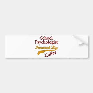 School Psychologist Powered By coffee Bumper Sticker