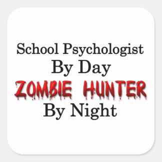 School Psychologist/Zombie Hunter Square Sticker