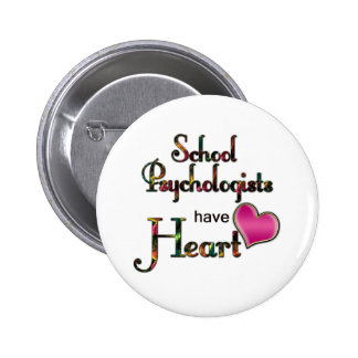 School Psychologists Have Heart Buttons