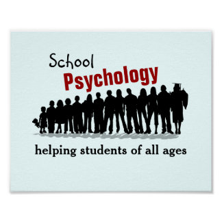 School Psychology: Helping All Students (Poster) Poster