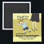 """School Psychology Humor (Magnet) Magnet<br><div class=""""desc"""">A bit of school psychology humor for the office!  A fun magnet for sharing with colleagues.</div>"""