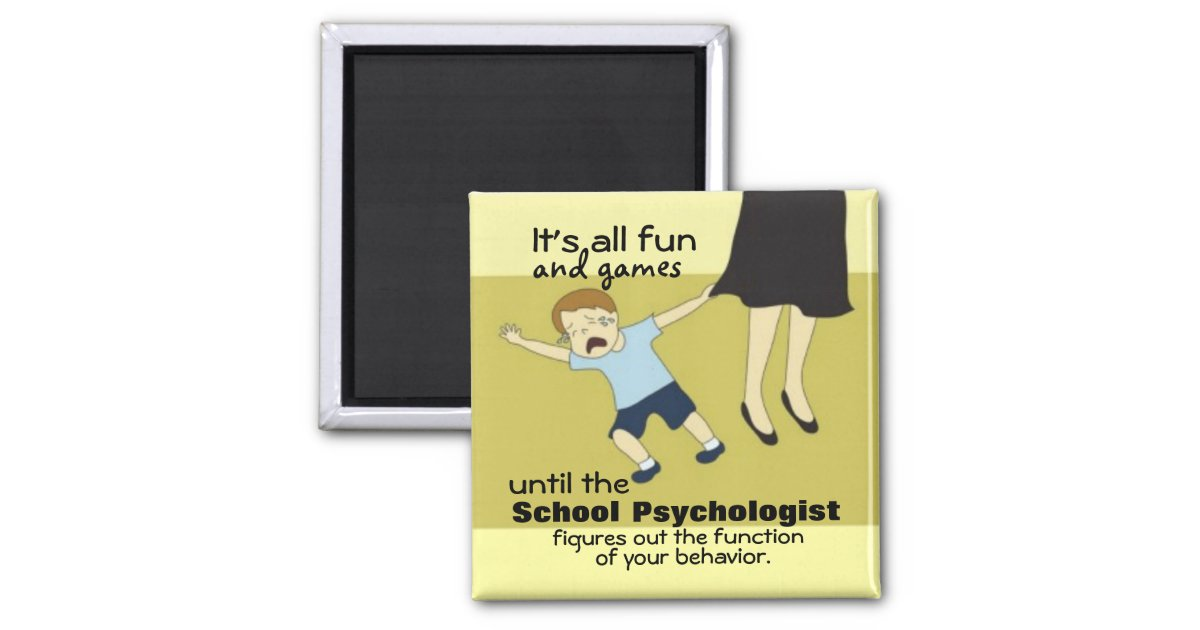 School Psychology Humor Magnet Magnet