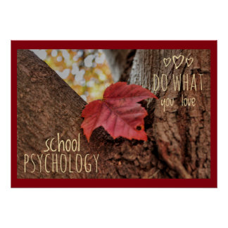 School Psychology:  Love What You Do Poster