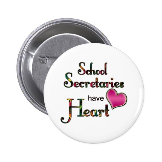 School Secretaries Have Heart Button