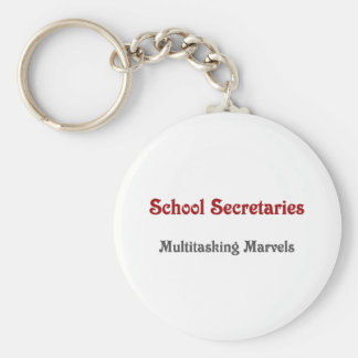 School Secretaries Multitasking Marvels Basic Round Button Keychain