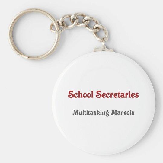 School Secretaries Multitasking Marvels Keychain