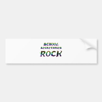 SCHOOL SECRETARIES ROCK BUMPER STICKER