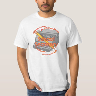 School Secretary Motto T-Shirt