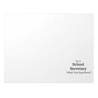 School Secretary Notepad