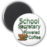 School Secretary Powered by Coffee Refrigerator Magnets