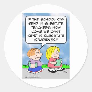 school substitute teachers students classic round sticker