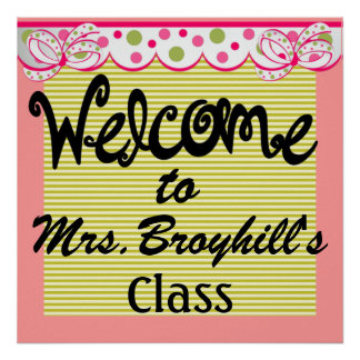 School - Teacher Classroom Welcome - SRF Print