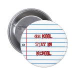School Theme Notepaper Be Kool Fun Pin Button