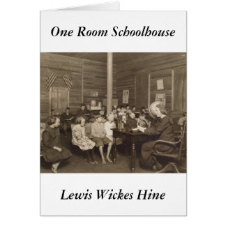 Schoolhouse by Lewis Hine, 1921 Card
