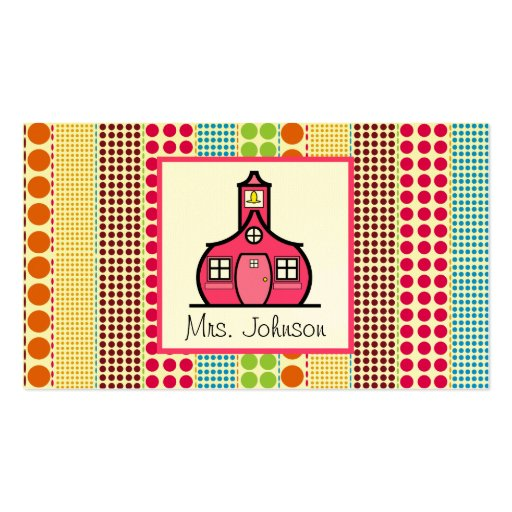 Schoolhouse Multicolor Polka Dots Teacher Business Card