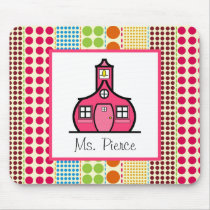 Schoolhouse  / Multicolored Polka Dots Teacher Mouse Pad