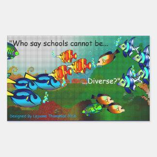 Schools Are Diverse Rectangular Sticker