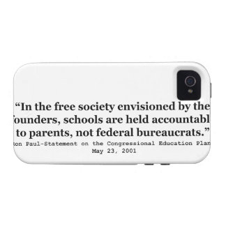 Schools in a Free Society Quote by Dr Ron Paul Case For The iPhone 4
