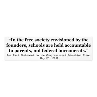 Schools in a Free Society Quote by Dr Ron Paul Photo Print