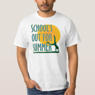 SCHOOL'S OUT FOR SUMMER! TEE SHIRT