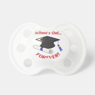 Schools Out Forever Pacifier