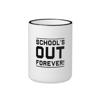 School's Out Forever Ringer Mug