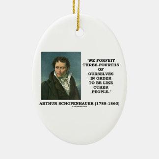 Schopenhauer perdemos tres cuartos nosotros mismos adorno navideño ovalado de cerámica