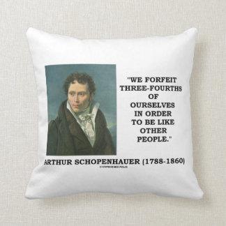 Schopenhauer perdemos tres cuartos nosotros mismos almohada