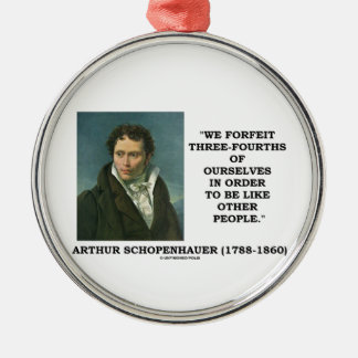 Schopenhauer perdemos tres cuartos nosotros mismos ornaments para arbol de navidad
