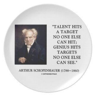 Schopenhauer Talent Genius Hits Targets No One See Melamine Plate