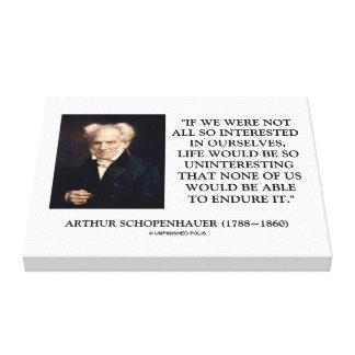 Schopenhauer todo el tan interesado en nosotros impresión en lienzo