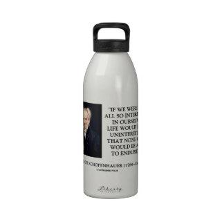 Schopenhauer todo el tan interesado en nosotros mi botellas de beber