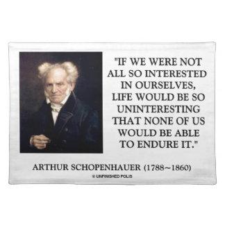 Schopenhauer todo el tan interesado en nosotros mi manteles
