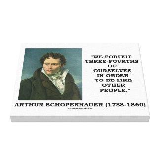Schopenhauer We Forfeit Three-Fourths Ourselves Canvas Print