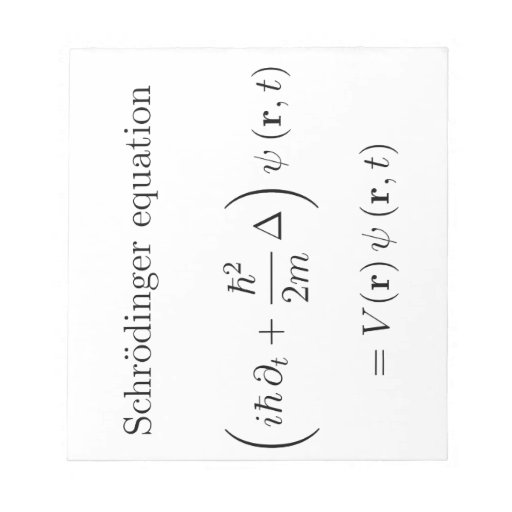 Schrodinger equation with name memo note pad