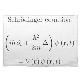 Schrodinger equation with name place mat