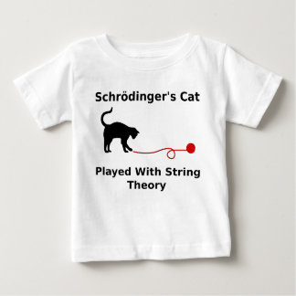 Schrödinger's Cat Played With String Theory Baby T-Shirt