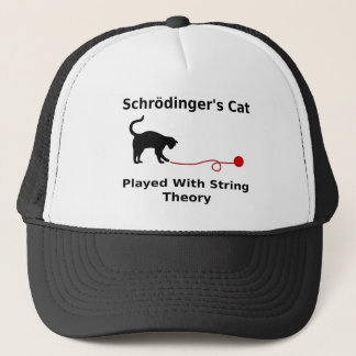 Schrödinger's Cat Played With String Theory Trucker Hat