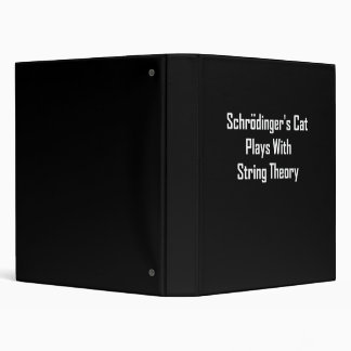 Schrodinger s Cat Plays With String Theory Vinyl Binders
