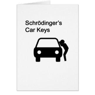 Schrodinger's Car Keys Greeting Card