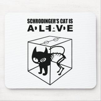 Schrodinger's Cat ALIVE Mouse Pad