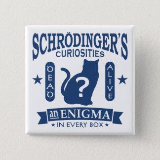 Schrodinger's Cat Dead or Alive Quantum Mechanics Pinback Button