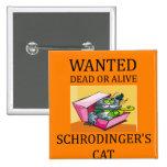 schrodinger's cat joke 2 inch square button