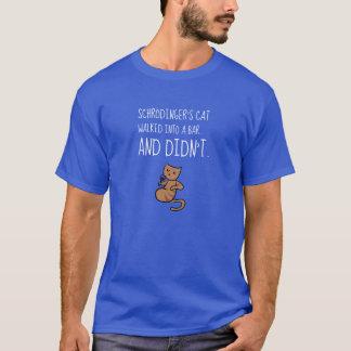 Schrödinger's Cat Walked Into a Bar Blue T-Shirt