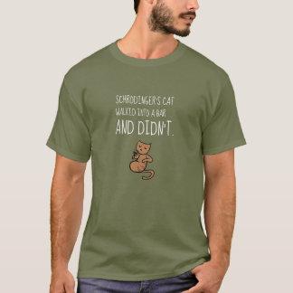Schrödinger's Cat Walked Into a Bar Fatigue Green T-Shirt