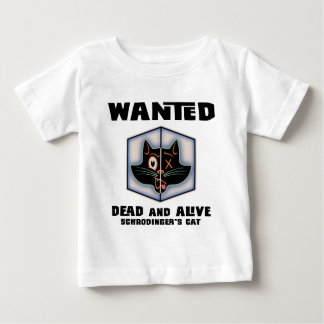 Schrodinger's Cat Wanted Baby T-Shirt