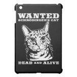 Schrodinger's cat wanted dead and alive cover for the iPad mini