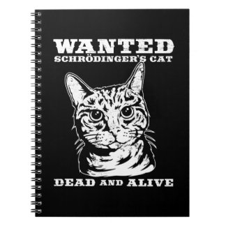 Schrodinger's cat wanted dead or alive notebook