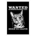 Schrodinger's cat wanted dead or alive poster