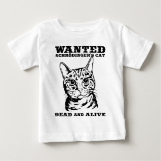 Schrodinger's cat wanted dead or alive tee shirt